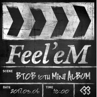「BTOB」、3月6日18時に10枚目のミニアルバム「Feel'eM」でカムバックの画像