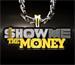 SHOW ME THE MONEYの画像